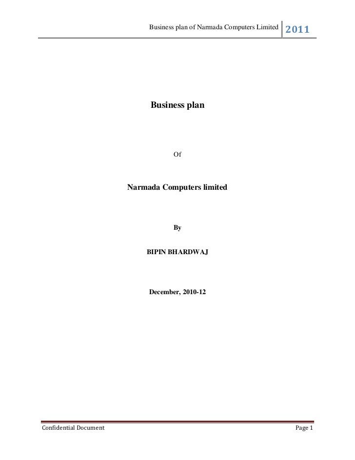 Business plan of Narmada Computers Limited                                                                          2011  ...
