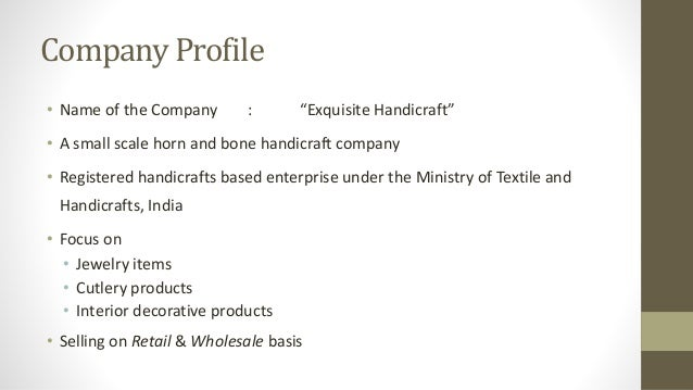 Business plan on exquisite handicraft – Company Profile Examples for Small Business
