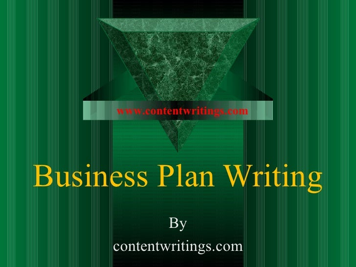www.contentwritings.comBusiness Plan Writing             By     contentwritings.com