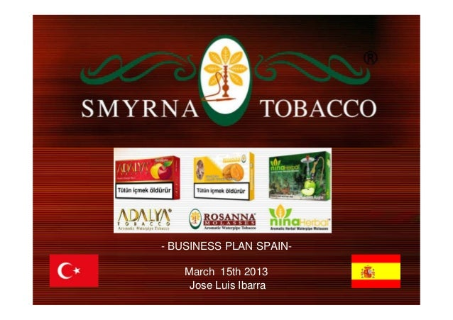 Jose Luis Ibarra // joseluisibarra85@gmail.com //+34 655434116- BUSINESS PLAN SPAIN-March 15th 2013Jose Luis Ibarra