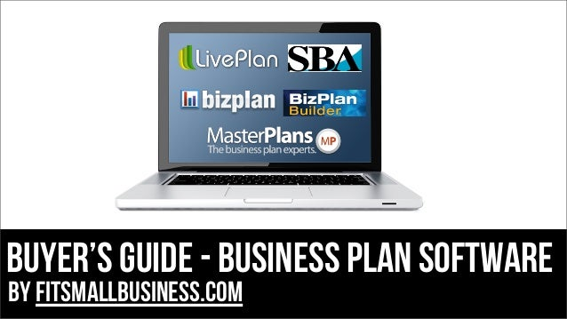 BUYER'S GUIDE - BUSINESS PLAN SOFTWARE by FitSmallBusiness.com