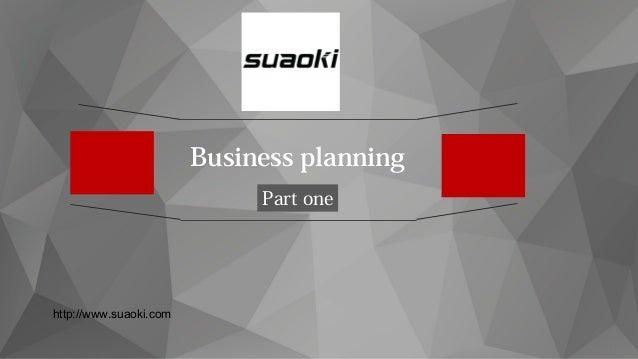 Business planning Part one http://www.suaoki.com