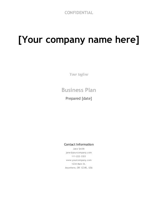 Business plan template free download on bplans confidential your company name here your tagline business plan prepared date contact accmission Gallery