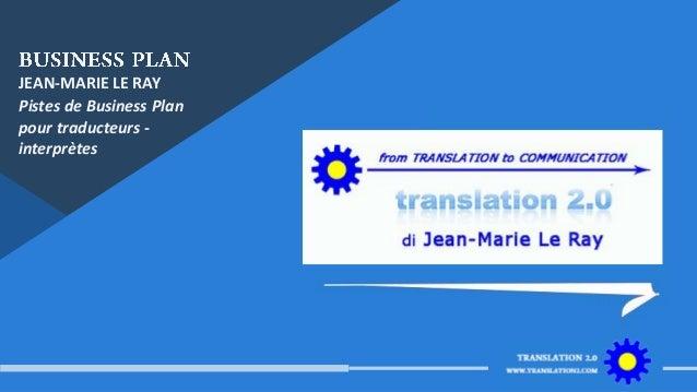 Business plan pour traducteurs - interprètes Slide 2
