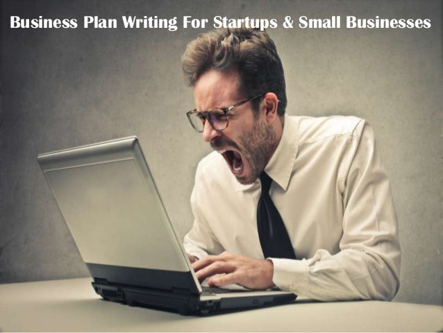 Business Plan Writing For Startups & Small Businesses