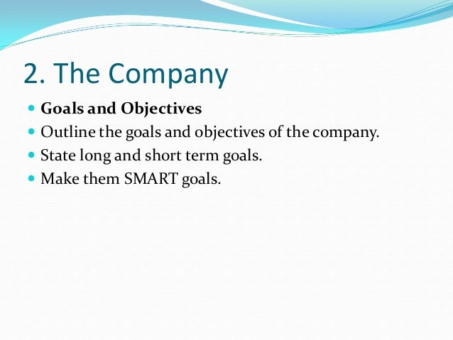 Goals of a business plan for Company goals and objectives template