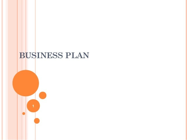 1 BUSINESS PLAN
