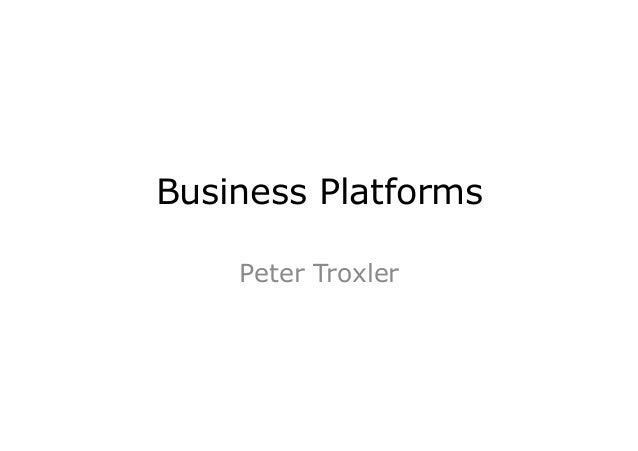 Business Platforms Peter Troxler