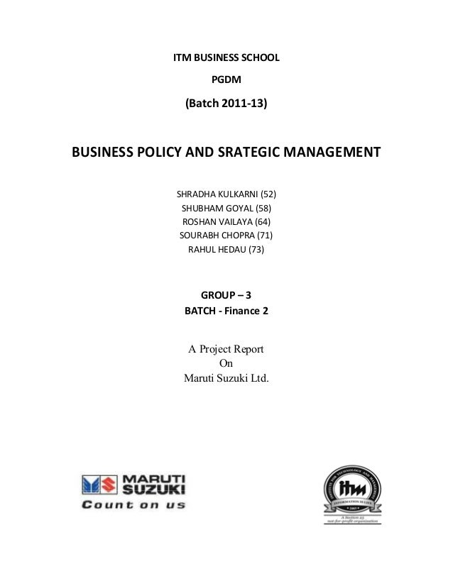 ITM BUSINESS SCHOOL                    PGDM              (Batch 2011-13)BUSINESS POLICY AND SRATEGIC MANAGEMENT           ...
