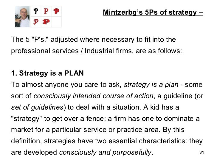 mintzberg s theory of intended and realised strategy Gic management, the 10 schools of strategy theory will be presented as well as mintzberg's 5 ps for strategy model, as one example of the formation of strategies the second part deals with strategic planning and related issues (see 22 strategic planning) after a definition and general information, the stra- tegic planning.