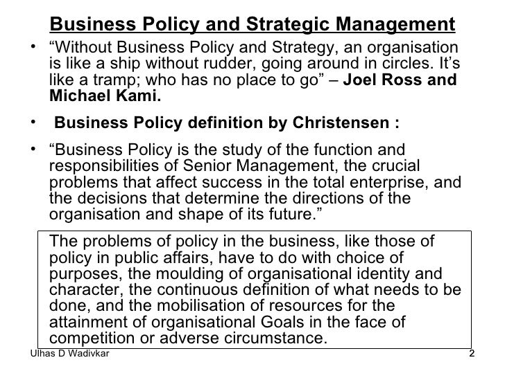 Business policy & strategic management  notes-2011-12 Slide 2