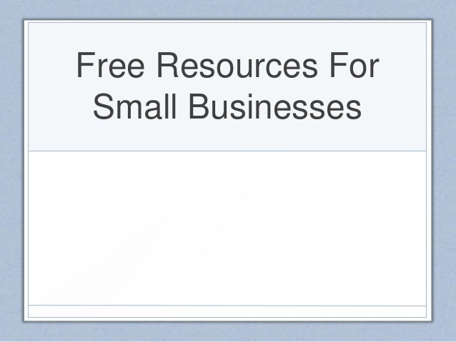 Free Resources ForSmall Businesses