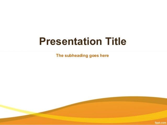 Business powerpoint presentation templates free business background presentation title the subheading goes here business powerpoint presentation templates toneelgroepblik Gallery