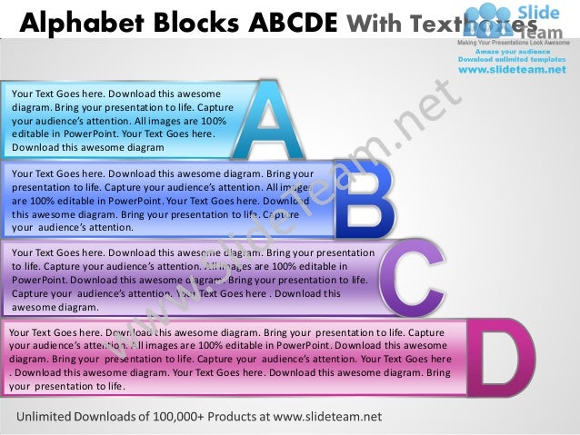 Alphabet Blocks ABCDE With TextboxesYour Text Goes here. Download this awesomediagram. Bring your presentation to life. Ca...