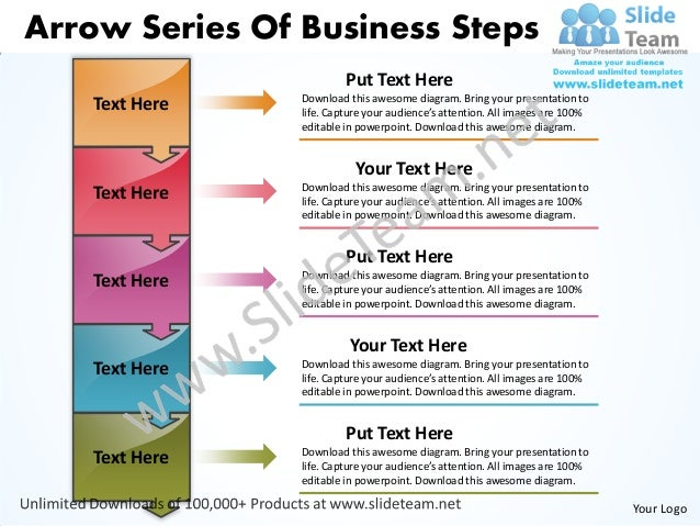 Arrow Series Of Business Steps                         Put Text Here                Download this awesome diagram. Bring y...