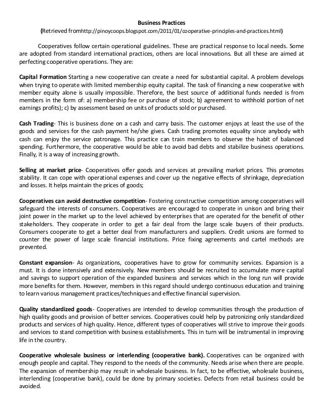 Business Practices (Retrieved fromhttp://pinoycoops.blogspot.com/2011/01/cooperative-principles-and-practices.html) Cooper...