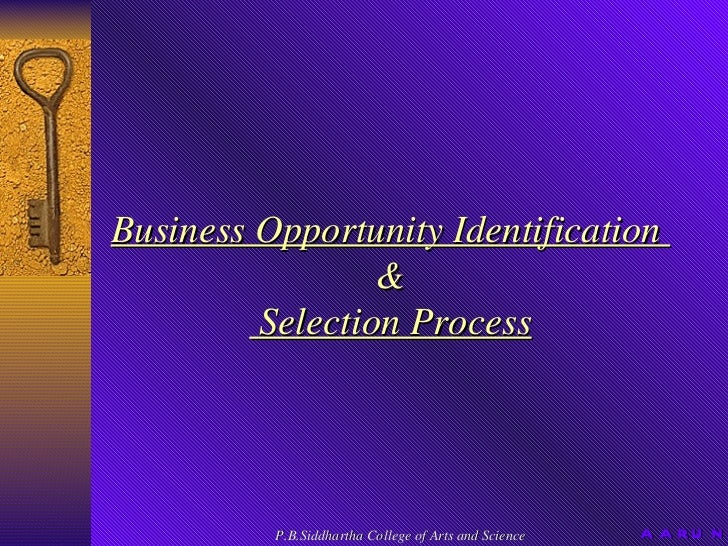 Business Opportunity Identification  & Selection Process