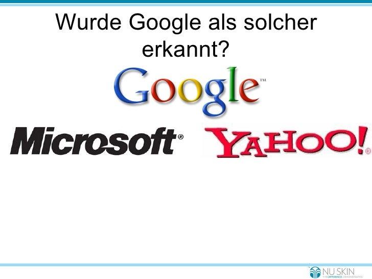 Wurde Google als solcher erkannt?