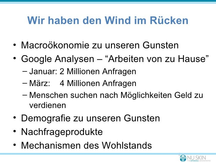 """Wir haben den Wind im Rücken <ul><li>Macroökonomie zu unseren Gunsten </li></ul><ul><li>Google Analysen – """"Arbeiten von zu..."""