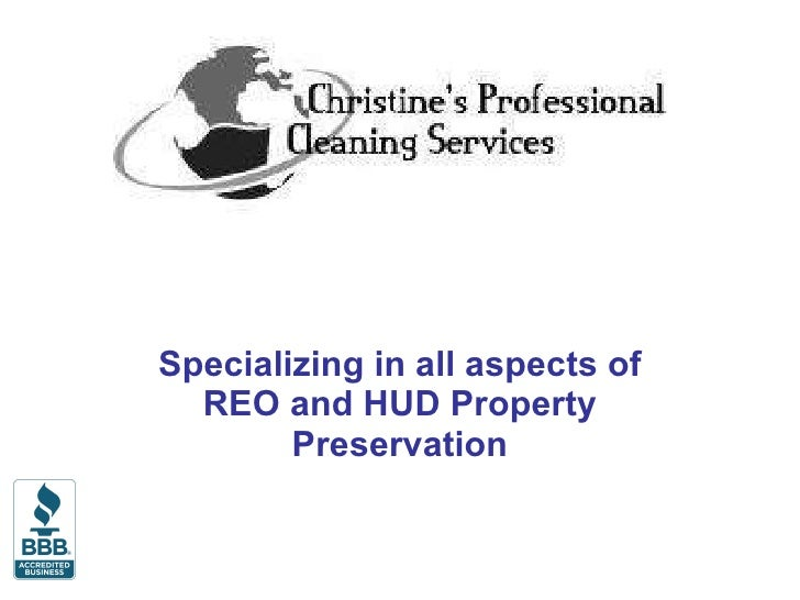 Specializing in all aspects of REO and HUD Property Preservation