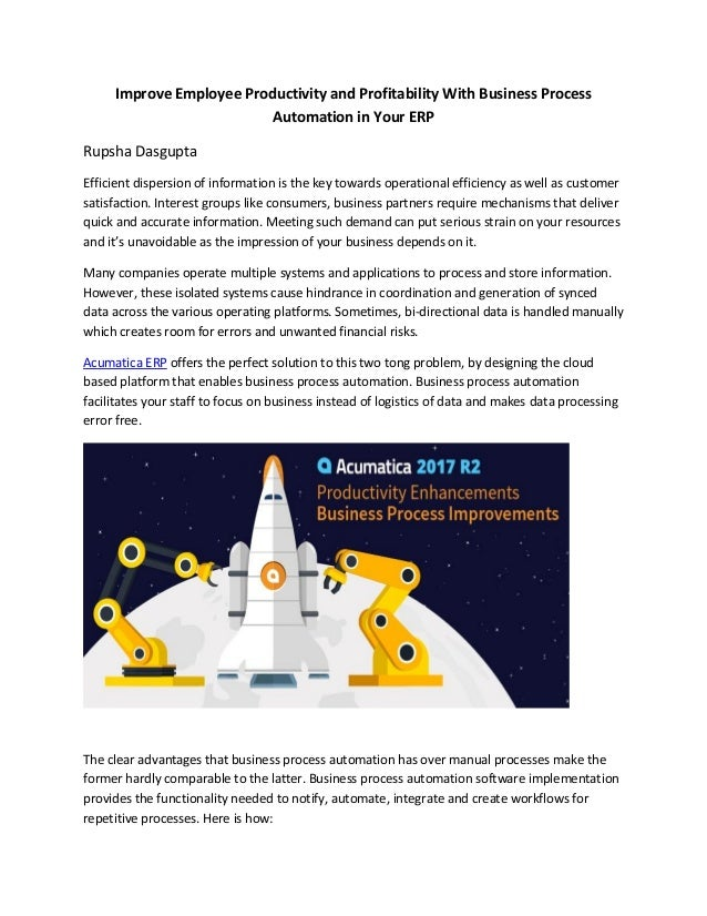 Improve Employee Productivity and Profitability With Business Process Automation in Your ERP Rupsha Dasgupta Efficient dis...