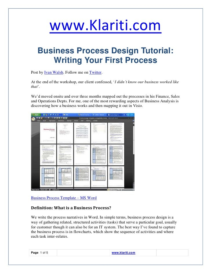 www.Klariti.com     Business Process Design Tutorial:        Writing Your First Process Post by Ivan Walsh. Follow me on T...