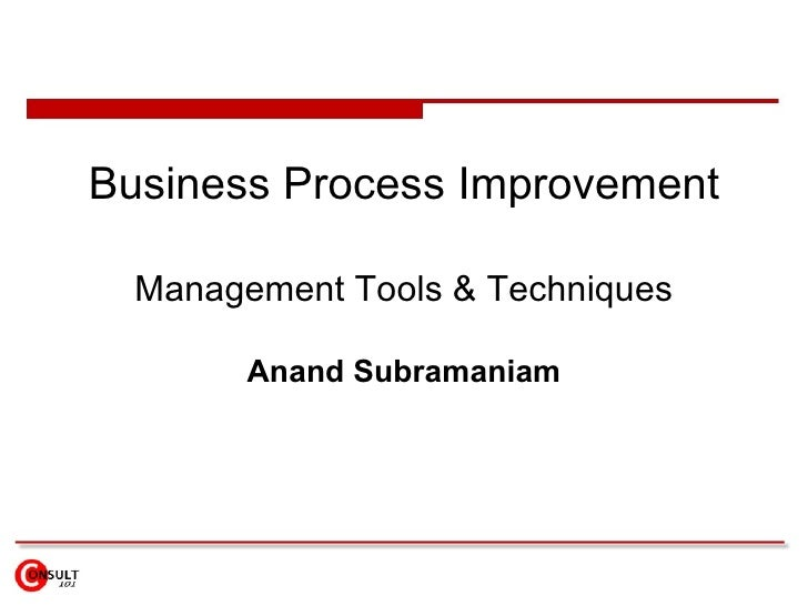 Business process improvement business process improvement management tools techniques anand subramaniam toneelgroepblik Choice Image