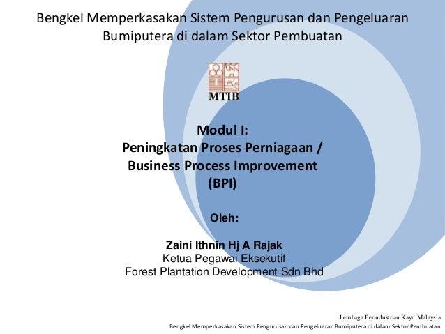 Bengkel Memperkasakan Sistem Pengurusan dan Pengeluaran Bumiputera di dalam Sektor Pembuatan Lembaga Perindustrian Kayu Ma...