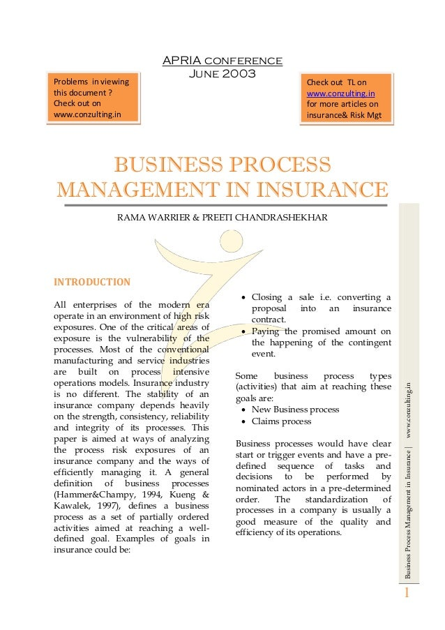 BusinessProcessManagementinInsurance|www.conzulting.in 1 APRIA conference June 2003 BUSINESS PROCESS MANAGEMENT IN INSURAN...