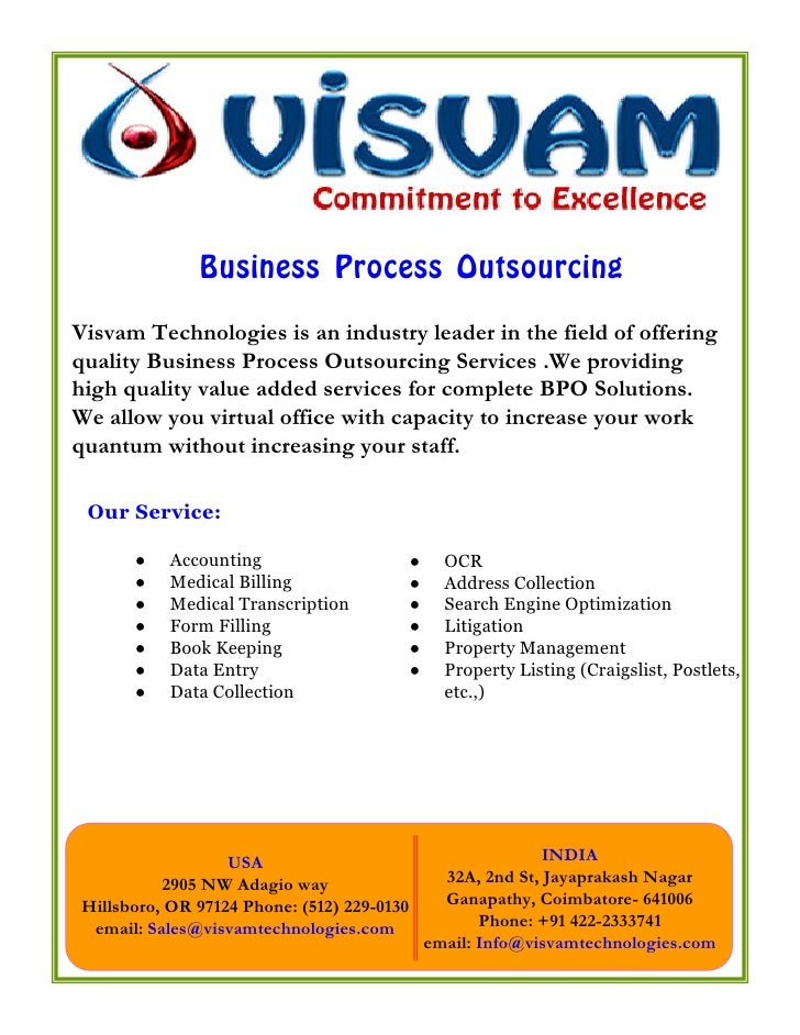 Business Process Outsourcing Visvam Technologies is an industry leader in the field of offering quality Business Process O...