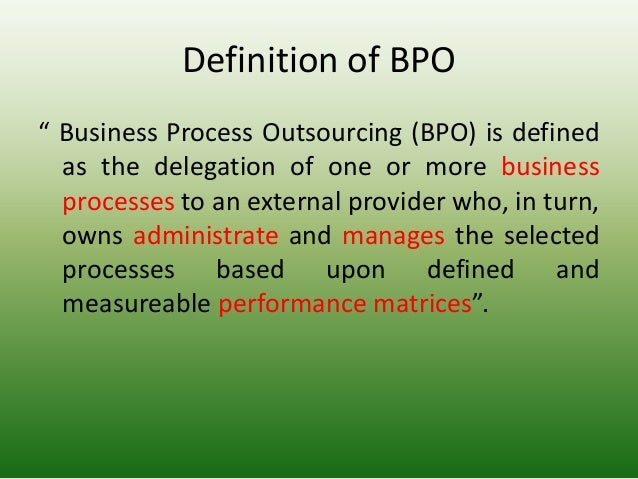 An understanding of business process outsourcing