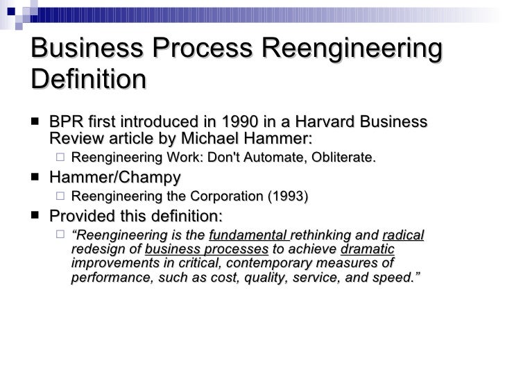 an analysis of the process of reengineering of a business corporation Business process reengineering minder chen hammer, michael and champy, james, reengineering the corporation: a manifesto for business revolution, new york: harpercollins publishers, inc, 1993 process modeling and analysis (10 points.
