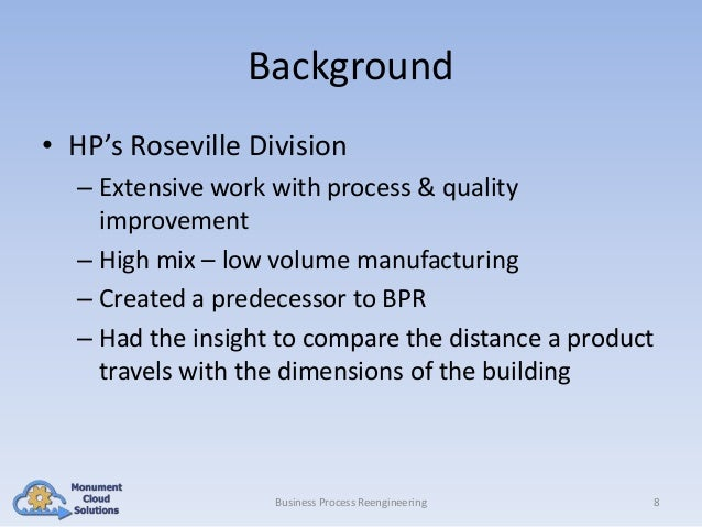 Background • HP's Roseville Division – Extensive work with process & quality improvement – High mix – low volume manufactu...