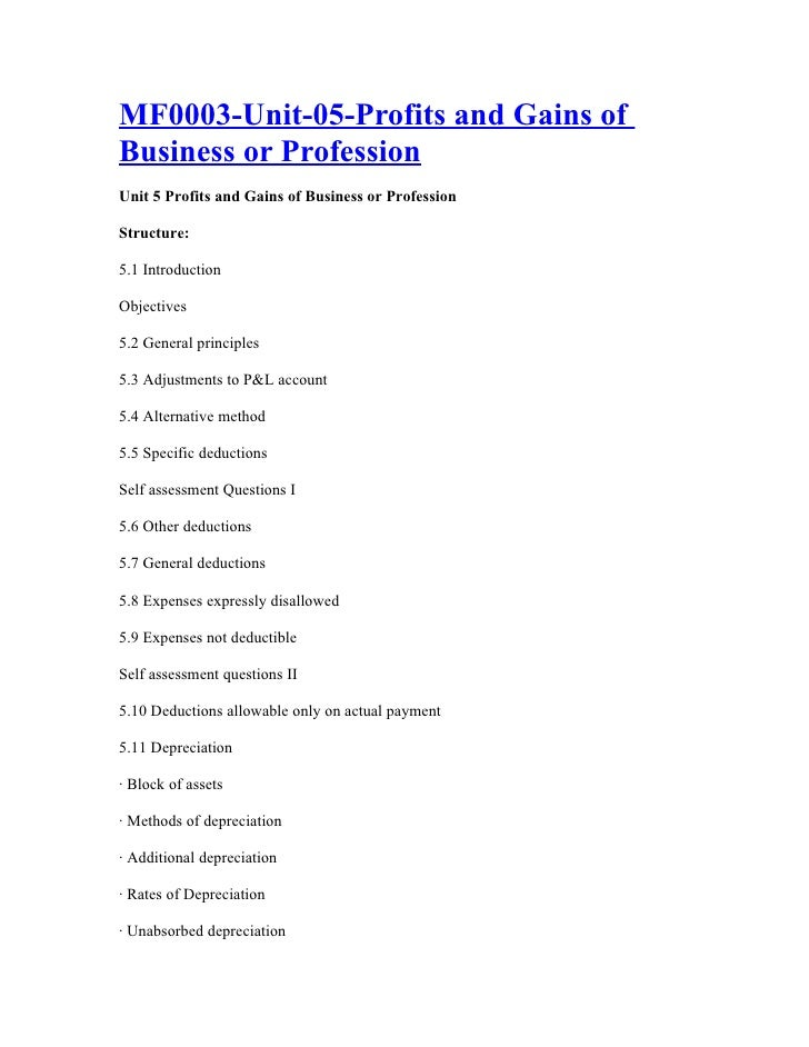 MF0003-Unit-05-Profits and Gains of Business or Profession Unit 5 Profits and Gains of Business or Profession  Structure: ...