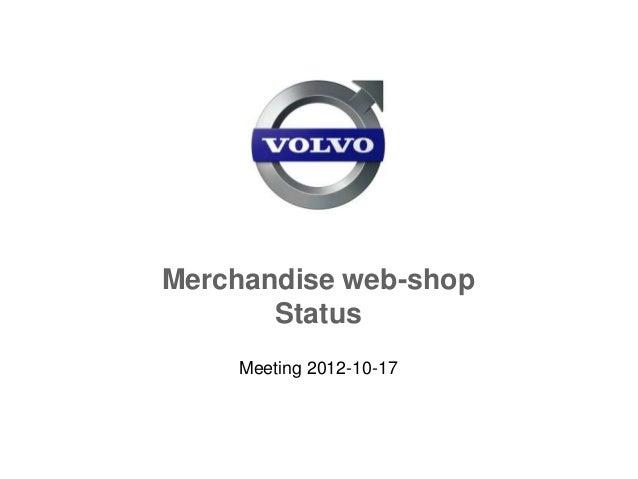 Merchandise web-shop       Status    Meeting 2012-10-17