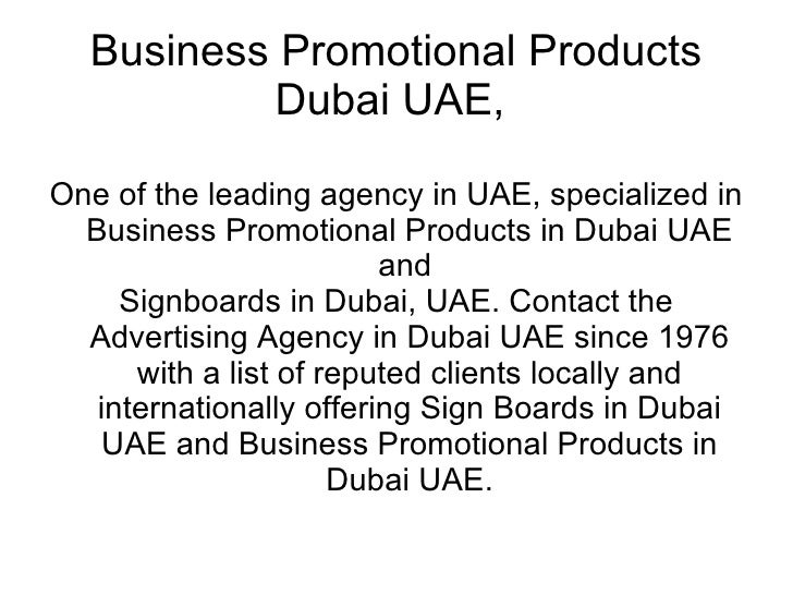 Business Promotional Products Dubai UAE,  One of the leading agency in UAE, specialized in Business Promotional Products i...