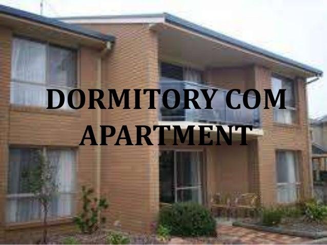 DORMITORY COM APARTMENT