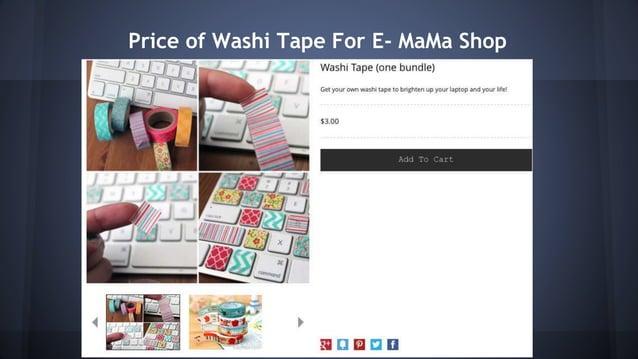 Price of Washi Tape For E- MaMa Shop