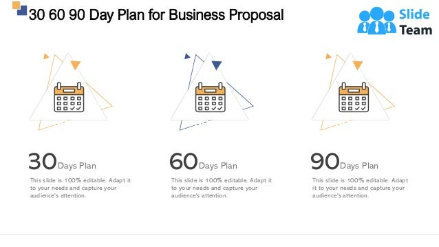 30 60 90 Day Plan for Business Proposal 26 30Days Plan This slide is 100% editable. Adapt it to your needs and capture you...