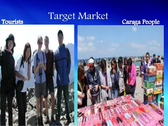 • Business firms in the Caraga Region with or  w/out existing websites• Tourists Spot Owners with or w/out website