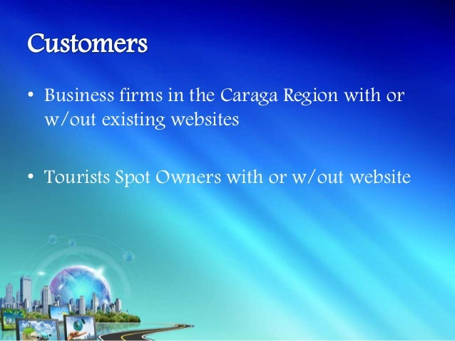 • The company will develop a centralized  website and from that, the company will  convince business firms and tourists sp...