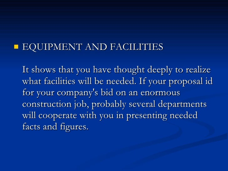 <ul><li>EQUIPMENT AND FACILITIES  It shows that you have thought deeply to realize what ...