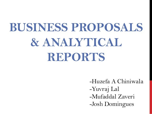 Business proposals & analytical reports