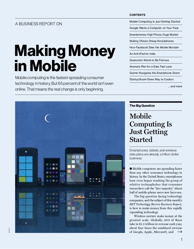 Contents  a Business RepoRt on  Mobile Computing Is Just Getting Started Google Wants a Computer on Your Face Smartphones:...