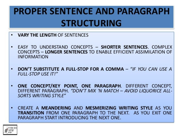 create proper sentence length and vary it