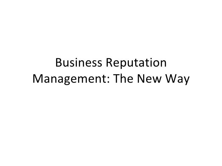Business Reputation Management: The New Way
