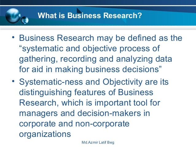Features of business research