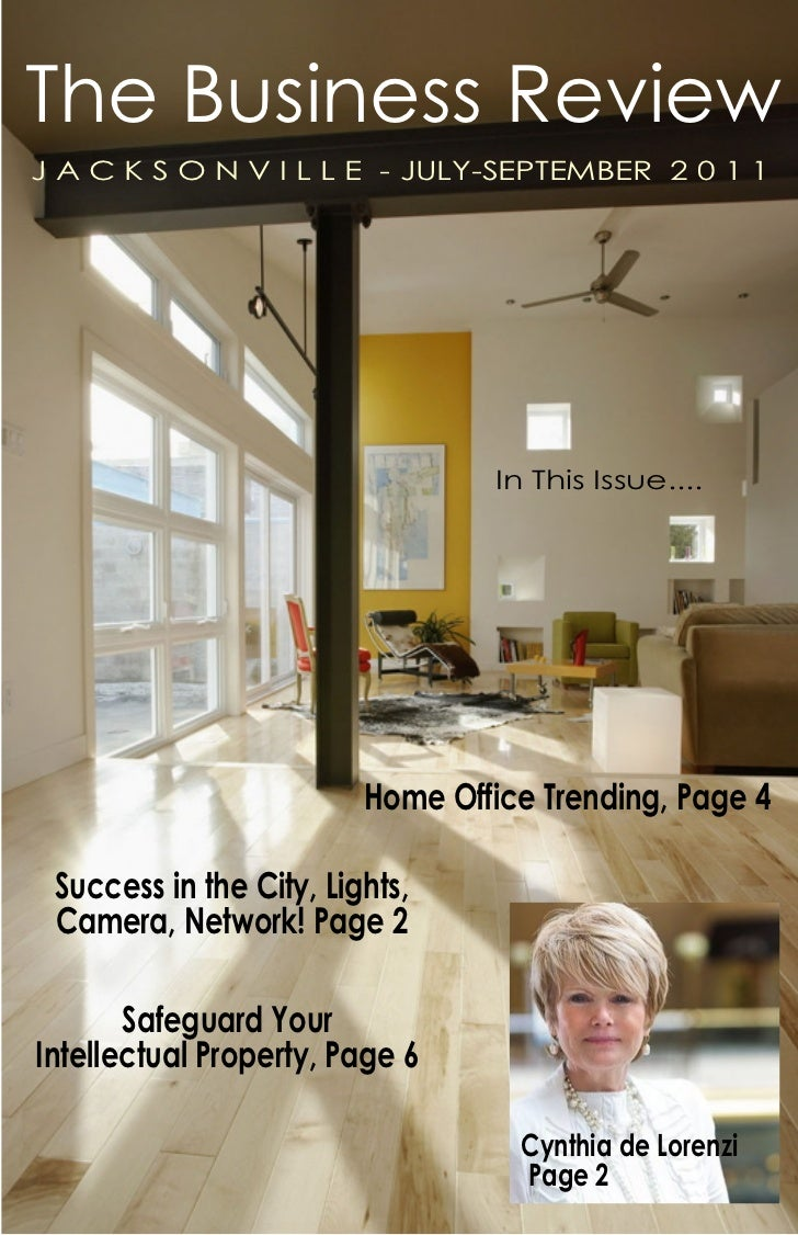 The Business ReviewJ A C K S O N V I L L E - JULY-SEPTEMBER 2 0 1 1                                  In This Issue....    ...