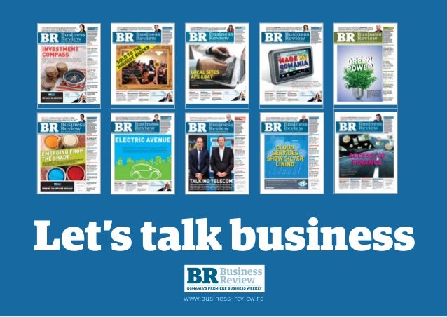 Let's talk business       www.business-review.ro                 1