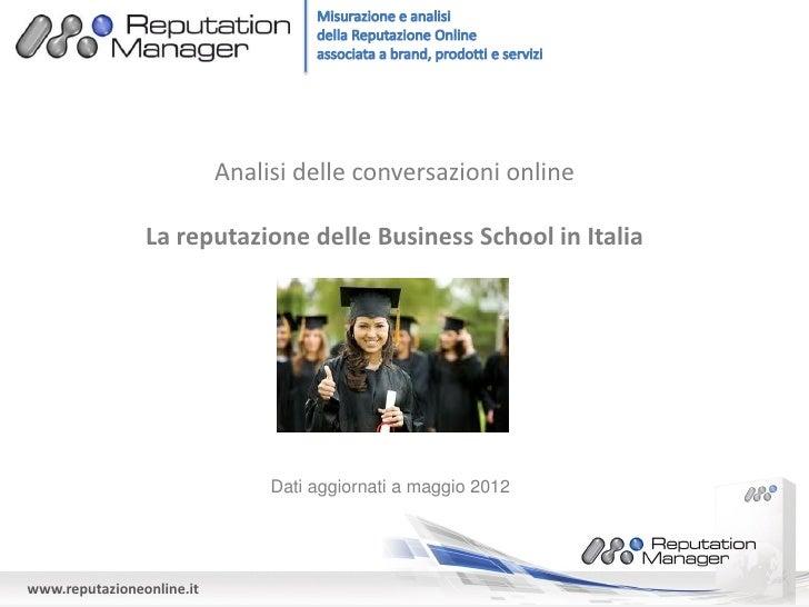 Analisi delle conversazioni online                La reputazione delle Business School in Italia                          ...